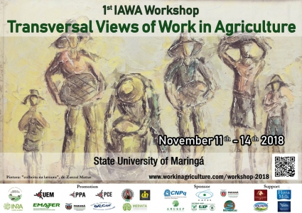 Workshop Transversal views of work in agriculture - Maringa, Brazil - 2018
